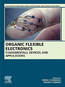 Organic Flexible Electronics PDF
