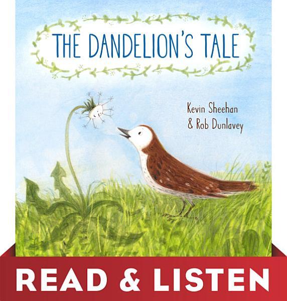 Download The Dandelion s Tale  Read   Listen Edition Book
