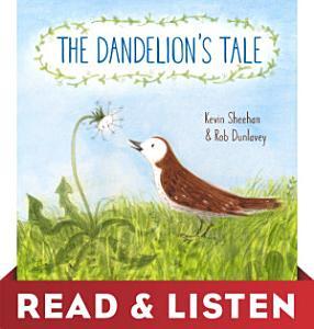 The Dandelion s Tale  Read   Listen Edition