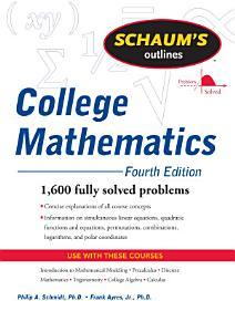 Schaum s Outline of College Mathematics  Fourth Edition PDF