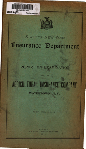 Report on Examination of the Agricultural Insurance Company, Watertown, N.Y., as of June 30, 1914