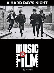 A Hard Day's Night - Music on Film Series