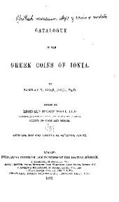 Catalogue of the Greek Coins of Ionia: Volume 15