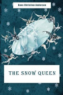 The Snow Queen  Illustrated