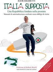 Italia supposta Una Repubblica fondata sulla prostata