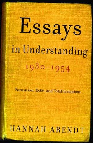 Essays in Understanding  1930 1954