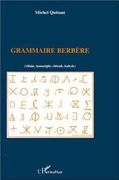 Grammaire berbère (rifain, tamazight, chleuh, kabyle)
