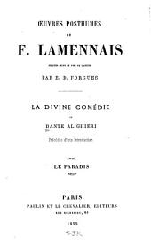 La Divine comédie de Dante Alighieri: précédée d'une introd. sur la vie, les doctrines et les œuvres du Dante, Volume3