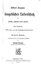 Albert Knapps Evangelischer Liederschatz f  r Kirche  Schule und Haus PDF