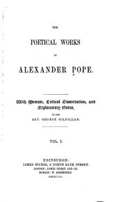 The Poetical Works of Alexander Pope: Volume 1