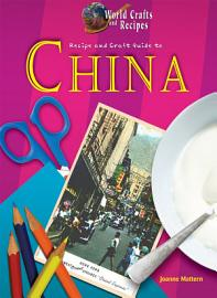 Recipe and Craft Guide to China PDF