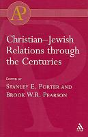 Christian Jewish Relations Through the Centuries PDF