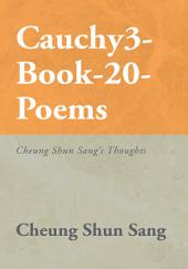 Cauchy3-Book-20-Poems: Cheung Shun Sang's Thoughts