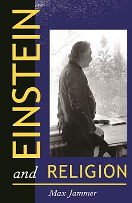 Einstein and Religion PDF