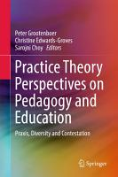Practice Theory Perspectives on Pedagogy and Education PDF