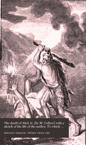 The death of Abel; tr. [by M. Collyer] with a sketch of the life of the author. To which is now first added, The death of Cain [by W. H. Hall]. To which is subjoined, Death, a vision, by J. Macgowan