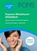 PONS Express W  rterbuch Spanisch Deutsch  Deutsch Spanisch PDF