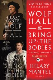 Wolf Hall & Bring Up the Bodies PBS Masterpiece E-Book Bundle