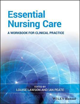 Essential Nursing Care PDF