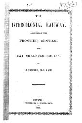 The Intercolonial Railway: Analysis of the Frontier, Central and Bay Chaleurs Routes
