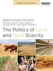 The Politics of Land and Food Scarcity