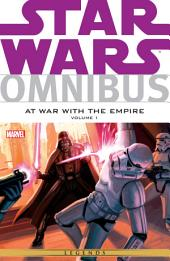 Star Wars Omnibus at War with the Empire Vol. 1 : Volume 1