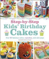 Step by Step Kids  Birthday Cakes PDF