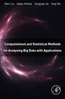 Computational and Statistical Methods for Analysing Big Data with Applications PDF