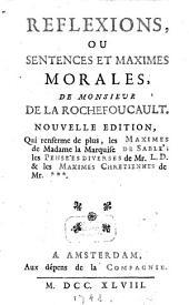R℗eflexions ou sentences et maximes morales