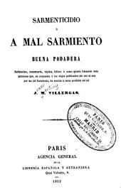 Sarmenticidio: o, A mal Sarmiento buena podadera