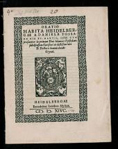 Oratio, habita Heidelbergii die XV. Mart. 1586, cum praefatur in primam D. Joannis epistolam