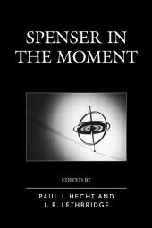 Spenser in the Moment