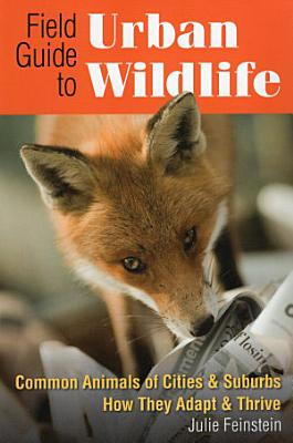 Field Guide to Urban Wildlife PDF