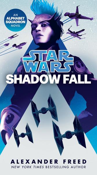 Download Shadow Fall  Star Wars  Book