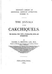 Library of Aboriginal American Literature: Annals of the Cakchiquels