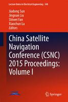 China Satellite Navigation Conference  CSNC  2015 Proceedings  Volume I PDF