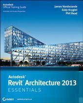 Autodesk Revit Architecture 2013 Essentials
