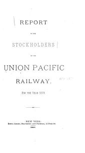 Report of the Union Pacific Railroad Company, ...