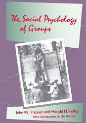 The Social Psychology Of Groups Book PDF