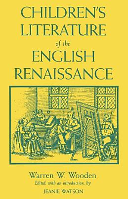 Children s Literature of the English Renaissance
