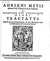 De Genuino Usu Utriusque Globi Tractatus ; Adjecta est nova Sciatericorum & artis Navigandi ratio novis Instrumentis & inventionibus illustrata