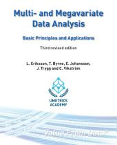 Multi- and Megavariate Data Analysis Basic Principles and Applications