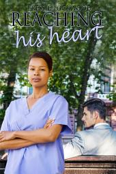 Reaching His Heart: Interracial Romance