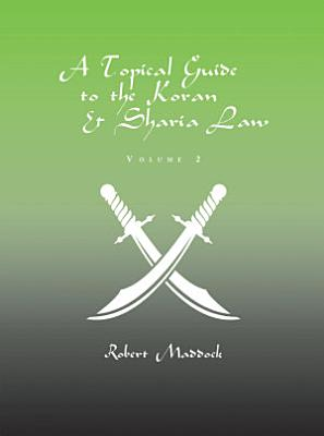 A Topical Guide to the Koran   Sharia Law