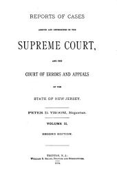 Reports of Cases Argued and Determined in the Supreme Court And, at Law, in the Court of Errors and Appeals of the State of New Jersey: Volume 31