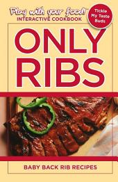 ONLY RIBS: BABY BACK RIB RECIPES
