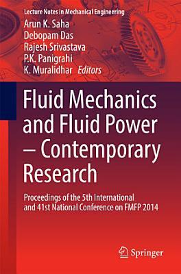Fluid Mechanics and Fluid Power – Contemporary Research