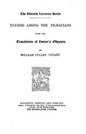 Ulysses Among the Phaeacians: From the Translation of Homer's Odyssey
