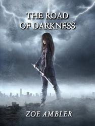 The Road of Darkness