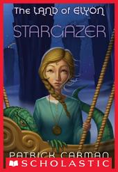 The Land of Elyon #4: Stargazer